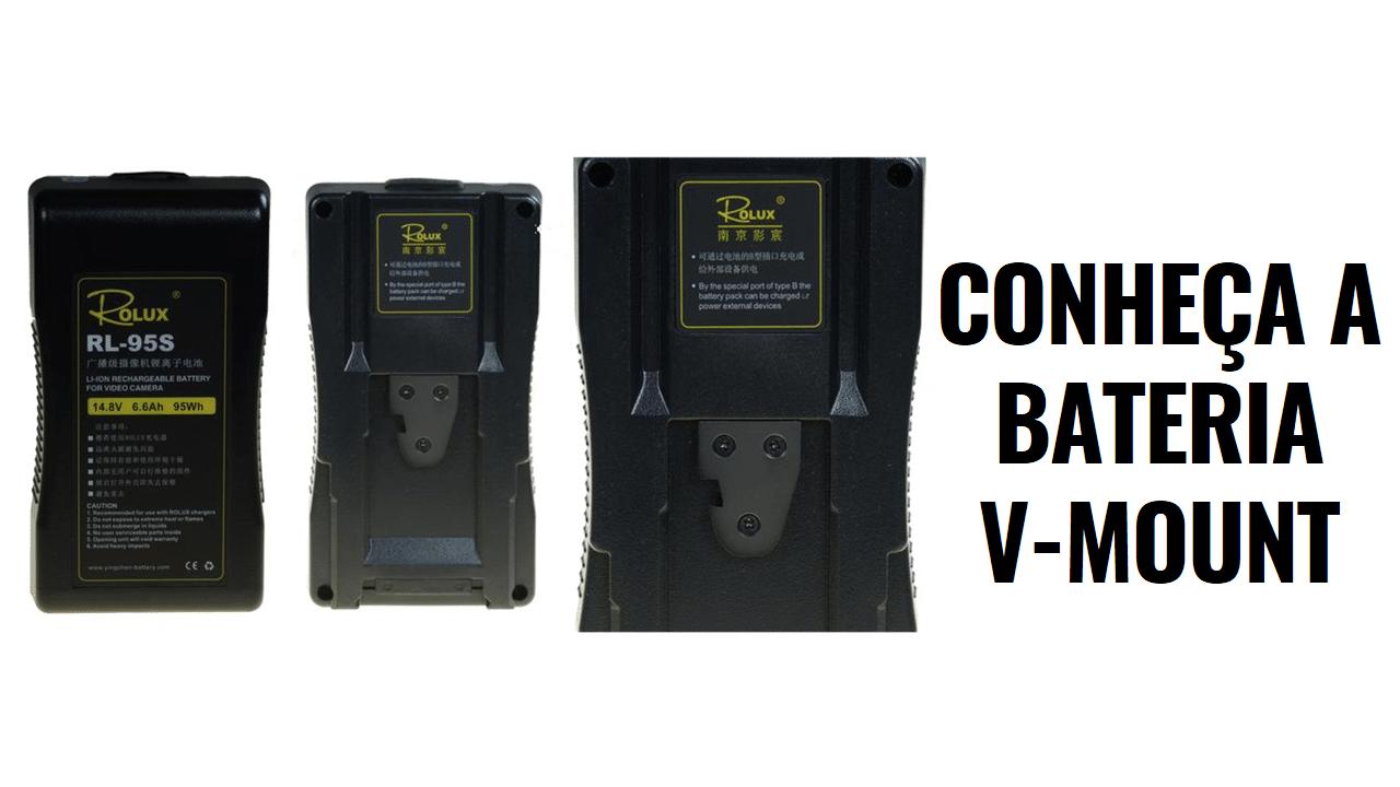Conheça a Bateria V-MOUNT